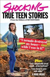 Seventeen's Shocking True Teen Stories