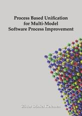 Process based unification for multi model software process improvement PDF