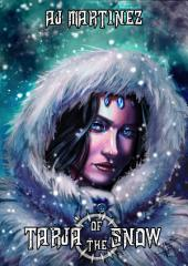 Tarja Of The Snow: A young adult epic fantasy