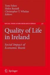Quality of Life in Ireland: Social Impact of Economic Boom