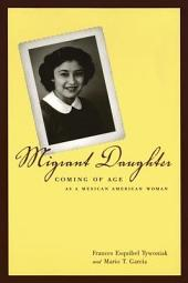 Migrant Daughter: Coming of Age as a Mexican American Woman
