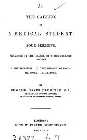 The calling of a medical student: 4 sermons