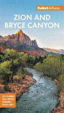 Fodor's Infocus Zion and Bryce Canyon