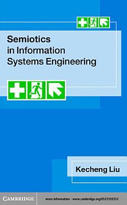 Semiotics in Information Systems Engineering PDF