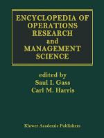 Encyclopedia of Operations Research and Management Science PDF