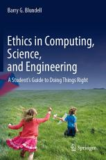 Ethics in Computing  Science  and Engineering PDF