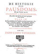 De Historie des Pausdoms, of een Verhaal van de dwaalingen en bygeloovigheden, dewelke van tyd tot tyd zyn ingesloopen in de Kerk ...