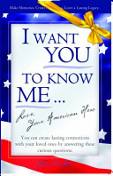 I Want You to Know Me     Love  Your American Hero Book