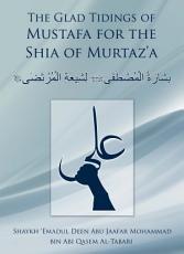 Glad Tidings of Muṣṭafā for the Shia of Murtaḍā
