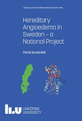 Hereditary Angioedema in Sweden