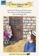 The Story of White Satin/Five Peas in a Pod/Rumpelstiltskin/The Little Magic Pot