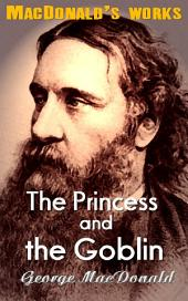 The Princess and the Goblin: MacDonald's Works
