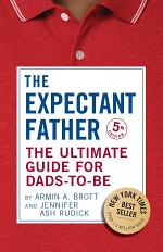 The Expectant Father: The Ultimate Guide for Dads-to-Be (Fifth Edition)