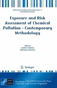 Exposure and Risk Assessment of Chemical Pollution   Contemporary Methodology
