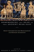 Remembering the Dead in the Ancient Near East PDF