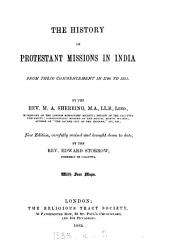 The History of Protestant Missions in India from Their Commencement in 1706 to 1881
