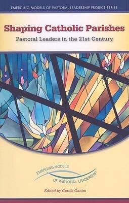 Shaping Catholic Parishes
