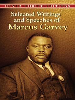 Selected Writings and Speeches of Marcus Garvey Book