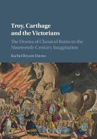 Troy  Carthage and the Victorians PDF