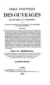 Table analytique des ouvrages qui ont servi à la composition de la Clef de l'industrie et des sciences qui se rattachent aux arts industriels ... Deuxième édition