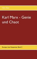 Karl Marx   Genie und Chaot PDF