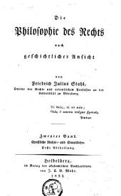 Die philosophie des Rechts nach geschichtlicher Ansicht: Band 2