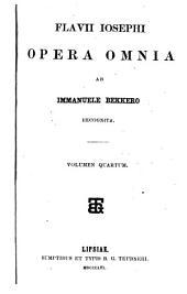 Flavii Iosephi Opera omnia ab Immanuele Bekkero recognita: Volumes 4-6