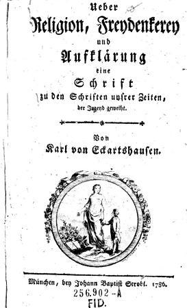 Ueber Religion  Freydenkerey und Aufkl  rung PDF