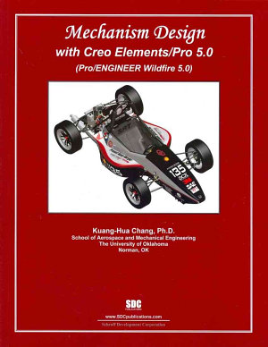 Mechanism Design with Creo Elements Pro 5 0