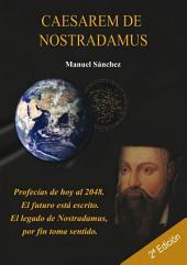 Caesarem de Nostradamus: el libro que adelanta la historia