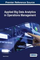 Applied Big Data Analytics in Operations Management PDF