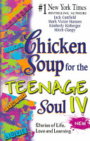 Chicken Soup for the Teenage Soul IV PDF