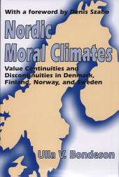 Nordic Moral Climates: Value Continuities and Discontinuities in Denmark, Finland, Norway, and Sweden
