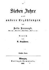 Sieben Jahre und andere Erzählungen von Julia Kavanagh: Deutsch von A. Kretzschmar, Band 6