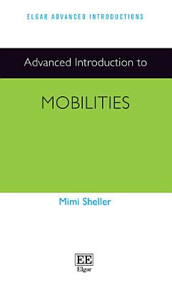 Advanced Introduction to Mobilities