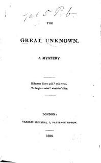 The Great Unknown  a Mystery   In Verse    Legal Indignation  a Hotch potch    Book