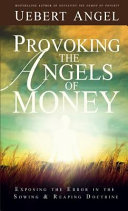 Provoking the Angels of Money