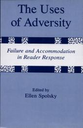 The Uses of Adversity: Failure and Accommodation in Reader Response