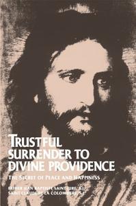 Trustful Surrender to Divine Providence Book