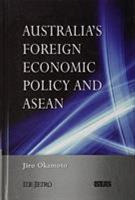 Australia s Foreign Economic Policy and ASEAN PDF