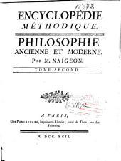 Encyclopédie méthodique: Philosophie ancienne et moderne, Volume2,Partie1