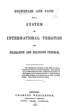 Principles and Facts for a system of international treaties for Toleration and Religious Freedom PDF