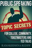 Public Speaking Topic Secrets For College Community Toastmasters And Ted Talks Book PDF