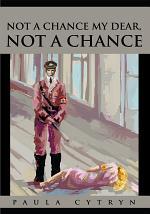 Not a Chance My Dear, Not a Chance