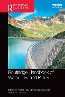Routledge Handbook of Water Law and Policy PDF