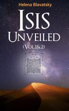 Isis Unveiled (Vol.1&2)