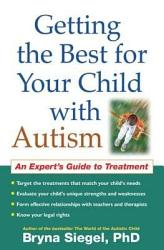 Getting The Best For Your Child With Autism Book PDF