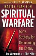 Battle Plan for Spiritual Warfare