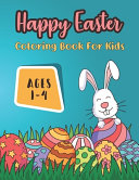 Happy Easter Coloring Book For Kids Ages 1-4