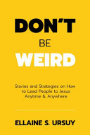 Download Don t Be Weird Book